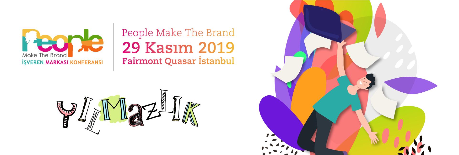 People Make The Brand - İşveren Markası Konferansı